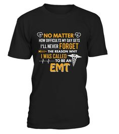 I'll Never Forget Why I Was Called To Be An EMT https://www.fanprint.com/stores/sunny-in-philadel?ref=5750