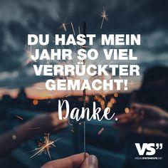 Visual Statements®️ Du hast mein Jahr so viel verrückter gemacht! Danke. Sprüche / Zitate / Quotes / Leben / Freundschaft / Beziehung / Liebe / Familie / tiefgründig / lustig / schön / nachdenken