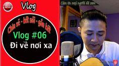 Vlog #06 : 😍 Đi về nơi xa 😍  ( Sun Duong cover với guitar ) Video vlog