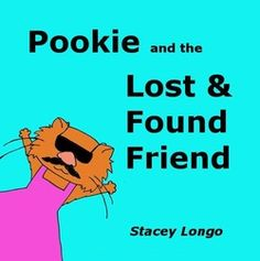 """Autographed copy of """"Pookie and the Lost & Found Friend."""""""