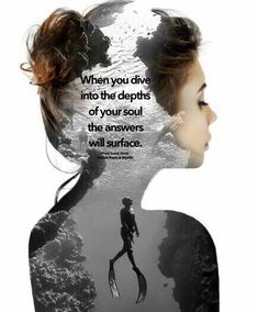 When you dive into the depths of your soul the answers will surface. Spiritual Warrior, Spiritual Life, Spiritual Awakening, Spiritual Quotes, Positive Quotes, Faith Quotes, Life Quotes, Great Quotes, Inspirational Quotes
