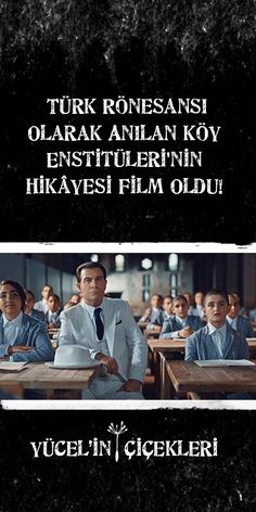 One Should Not Watch: The Story of the Village Institutes Referred to as the Turkish Renaissance Has Been a Movie! - Village Institutes, which provided rural development in the first years of the Republic, deserved t - Series Movies, Film Movie, Renaissance, Galaxy Movie, Film Strip, The Republic, Guardians Of The Galaxy, Movies To Watch, Film Archive