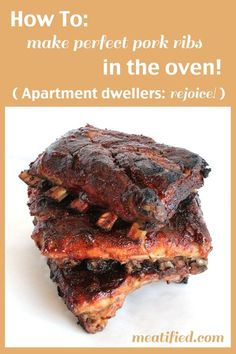 How to Cook Ribs in the Oven. (I use a slightly different method, but this helps with cooking times!)