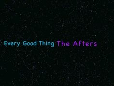 Every Good Thing(Lyrics)-The Afters #reallygood #sharewithafriend