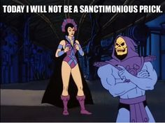 Skeletor Affirmations (by ghoulnextdoor) You Funny, Really Funny, Hilarious, Funny Stuff, Random Stuff, Skeletor Quotes, Reaction Pictures, Funny Pictures, Space Ghost