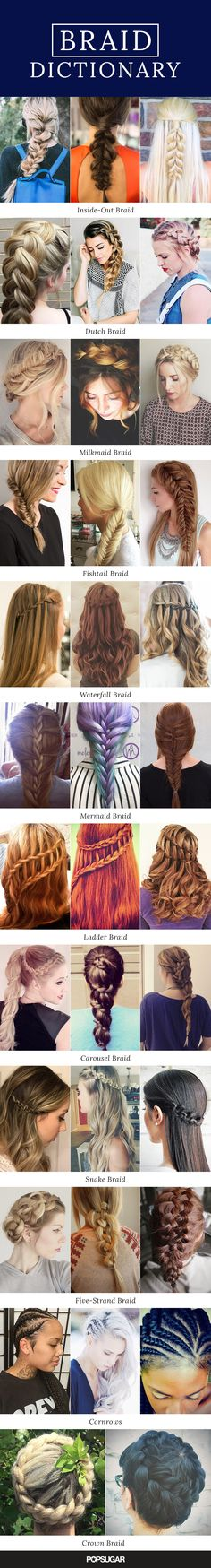 There are so many different braids out there — how many can you create? Everyone wants to master the new trendy style before a new one is invented. So, we've broken down every kind of plait (with gorgeous real-girl pictures and tutorials) for hairstyle inspiration. See photos of inside-out braids, dutch braids, milkmaid braids, fishtail braids, waterfall braids, mermaid braids, ladder braids, carousel braids, snake braids, five-strand braids, cornrows, and crown braids. Plaits, Hair Ideas, Cool Hairstyles, Nice Braids, Fine Hairstyles, Cornrows, Fancy Hairstyles, Swag Hairstyles, Braid Hair Styles