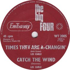 The Big Four (Times They Are A-Changin' / Catch The Wind) - Les Carle (WT2005) Mar '65