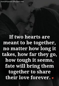 """Heartfelt Love And Life Quotes: 10 Best """"Meant To Be"""" Together Love Quotes Sexy Love Quotes, Soulmate Love Quotes, True Love Quotes, Love Quotes For Her, Romantic Love Quotes, Deep Quotes, Quotes For Him, Be Yourself Quotes, Husband Quotes"""