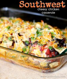 Southwest Cheesy Chicken Casserole Dish via PinkWhen.com
