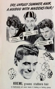 Kreml hair tonic, 1950s  Needed an extra hour in the bathroom to get the DA just right