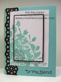 I just love the way this card is stamped and layered.