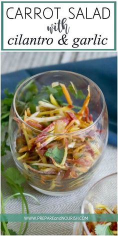 Carrot Salad with Cilantro and Garlic - This easy to make salad is full of flavor and is Paleo, GAPS diet, and whole30 compliant. via @preparenourish