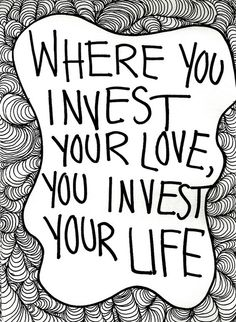 Where You Invest Your