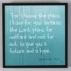 For I Know The Plans I Have For You, Declares The Lord, Plans For Welfare And Not For Evil, To Give You A Future And A Hope Jeremiah 29:11 Square Framed Wood Print Wall Art Made In The USA