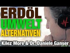 "Daniele Ganser & Kilez More (3/3) ""Öl, Umwelt & Alternativen"" - YouTube Alchemist, Youtube, Interview, Perspective, Alternative"