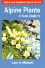 Book cover - Alpine Plants of New Zealand Alpine Plants, Horticulture, New Zealand, Book, Cover, Image, Vegetable Gardening, Books, Book Illustrations