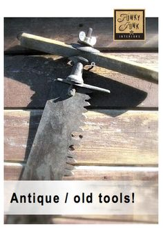 Decorating with Antique / Old Tools - this linkup is always open so add yours anytime!