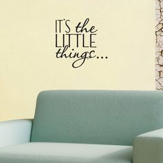 Quote Wall Decal It's The Little Things Home Decor by wallineed