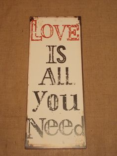 Large Metal All You Need Is Love Sign, £17.95 Love Signs, All You Need Is Love, Wall Signs, Metal, Wall Plaques, Metals