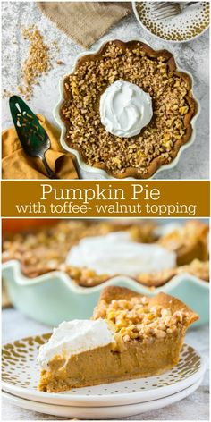 Recipe for Pumpkin Pie with Toffee Walnut Topping. The best pumpkin pie recipe for Thanksgiving. Many photographs included. Thanksgiving Desserts Easy, Great Desserts, Fall Desserts, Dessert Recipes, Pie Dessert, Dessert Ideas, Pumpkin Pie Cheesecake, Pumpkin Pie Recipes, Pumpkin Pies
