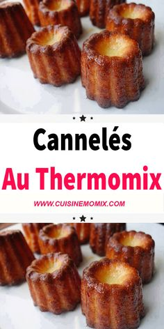 Who does not know the fluted? Delicacies of Bordeaux gastronomy, our beautiful French culinary heritage overflows with tasty treats. We are revealing the recipe for Bordeaux cannelés with Thermomix. Ihop French Toast Recipe, French Toast Bake, French Toast Casserole, Dessert Thermomix, Mexican Breakfast Recipes, Overnight French Toast, Strawberry Recipes, Snacks, French Recipes