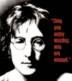 Joh Lennon quote on time