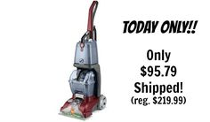 Today Only! Hoover Carpet Basics Power Scrub Deluxe Carpet Cleaner - $95.79 Shipped! (reg. $219.99)