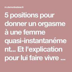 5 positions pour donner un orgasme à une femme quasi-instantanément... Et l'explication pour lui faire vivre des sensations inoubliables !
