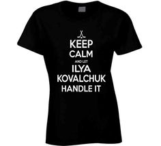 Ilya Kovalchuk Keep Calm Handle It Los Angeles Hockey T Shirt - Top Personalized Gifts T-Shirts Clothing Tees And Mug Funny For Men And Women Ilya Kovalchuk, Patrice Bergeron, Shirt Outfit, T Shirt, Black Media, Keep Calm, Shirt Style, Hockey, Boston