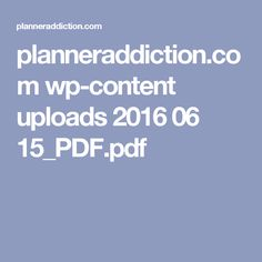 planneraddiction.com wp-content uploads 2016 06 15_PDF.pdf