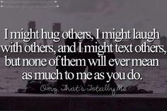 I might hug others…