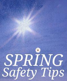 Spring Safety Tips