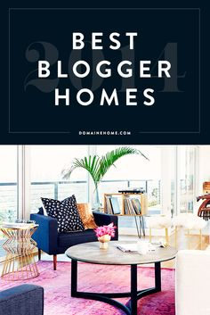 A round-up of 2014's most stylish blogger spaces -- with TONS of home inspiration included.