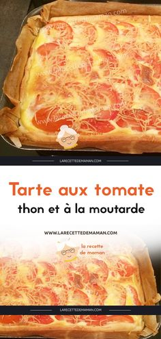 Tarte aux tomate, thon et à la moutarde – La Recette de maman