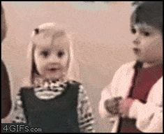 GIFs involving kids are pretty hilarious as well.