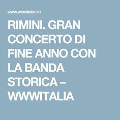RIMINI. GRAN CONCERTO DI FINE ANNO CON LA BANDA STORICA – WWWITALIA