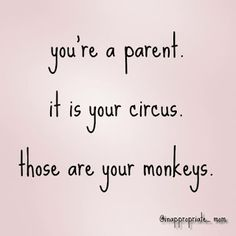 Funny Parenting Quotes and Sayings can really raise the disposition of a pa. Find More Funny Parenting Quotes Ideas 31 Mommy Quotes, Family Quotes, Me Quotes, Funny Quotes, Baby Quotes, Funny Children Quotes, Sayings About Family, Being A Parent Quotes, My Boys Quotes