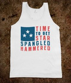 @Aaron Pepatphong @Michael Davis @Ashly Worthley  Time To Get Star Spangled Hammered Tank - Ladies & Gentlewoman - Skreened T-shirts, Organic Shirts, Hoodies, Kids Tees, Baby One-Pieces and Tote Bags