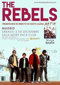 """The Rebels presentan su tercer álbum, titulado """"MAFIA"""" el próximo sábado día 2 de diciembre en la Sala Moby Dick de Madrid Producido por Alex Gallardo, mezclado por Alfredo Jiménez en Estudio Uno de Madrid y masterizado por Ted Jensen en los estudios Sterling Sound de NY (Green Day, Muse&#..."""