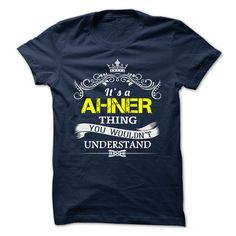 [Hot tshirt name meaning] AHNER  Top Shirt design  AHNER  Tshirt Guys Lady Hodie  TAG FRIEND SHARE and Get Discount Today Order now before we SELL OUT  Camping shirt
