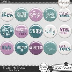 Frozen & Frosty - Flair Pack by Kim created to coordinate with Frozen & Frosty by Connie Prince. Includes 15 flair elements & 1 printable PDF sheet. Flair words include: Say it Ain''t Snow. Winter Storm. Brrr. Freezin'' Season. Chilled To The Bone. Arcti'