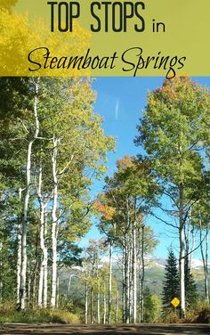 Top things to do in Steamboat Springs during the Fall #travel #tmom #autumn