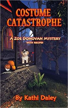 Costume Catastrophe (Zoe Donovan Mystery Book 21) - Kindle edition by Kathi Daley. Mystery, Thriller & Suspense Kindle eBooks @ Amazon.com.