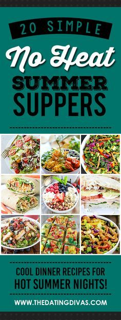 Simple Summer Suppers No Heat Summer Suppers- for those nights when it's just to dang hot to turn on the oven.No Heat Summer Suppers- for those nights when it's just to dang hot to turn on the oven. Hot Day Dinners, Easy Summer Dinners, Cold Meals, Easy Meals, Summer Dinner Ideas, Simple Supper Ideas, Summer Dishes, Summer Food, Summer Fresh