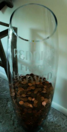 for mom - Bought a glass vase and etched the words ( PENNIES FROM HEAVEN) onto it. then just filled with pennies. Wine Glass, Glass Vase, Pennies From Heaven, Relay For Life, Horse Shoes, Clovers, Four Leaf Clover, Glass Etching, Cancer