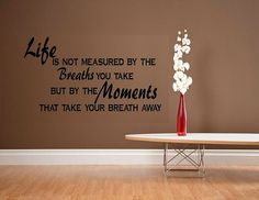 vinyl wall decal quote Life is not measured di WallDecalsAndQuotes, $11,95