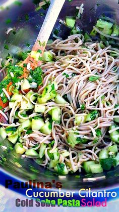 cucumber cilantro dolc soba pasta salad (mix together cold soba noodles, olive oil, cucumbers, cilantro and lime juice)
