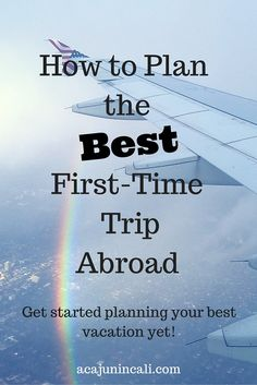 Click here for my tips on How to Plan the Best First-Time Trip Abroad! Learn how to make the most out of your time off using these travel tips.