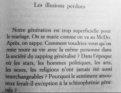""" Les illusions perdues """