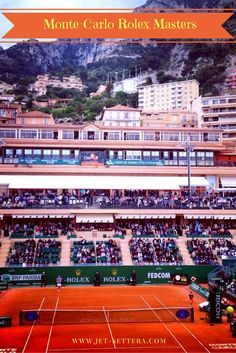 Read about the Monte-Carlo Tennis during Easter, watching Federer, Djokovic…